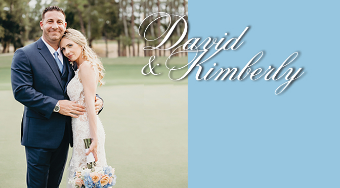 David & Kimberly – Tell Us Your Story